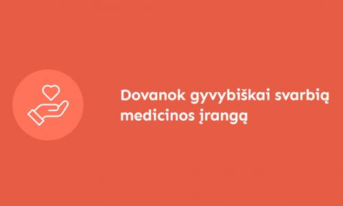 Lietuvos žmonės per kelias paras ligoninėms padovanojo medicinos įrangos už 150 tūkst. eurų